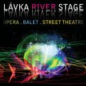 Lávka River Stage
